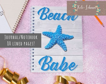 Beach Babe Nautical Journal • 80 Lined Pages • 8.5x5.5 Inches • Makes a Great Gift