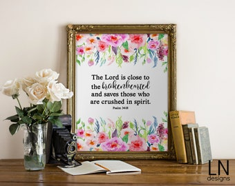Instant Bible Art 'The Lord is close to the brokenhearted' Psalm 34:18 Printable Art Miscarriage Loss Print In Need of Hope