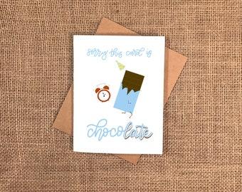 ChocoLATE Belated Birthday Card