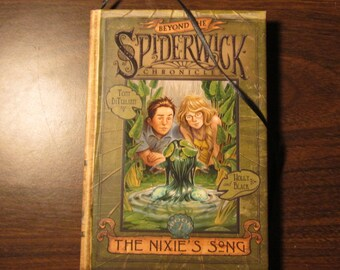Journal made from used book Beyond the Spiderwick Chronicles The Nixies' Song by Tony DiTerrlizzy and Holly Black
