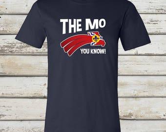 The MO You Know - A STL City Shirt by Benton Park Prints, St Louis, Saint Louis, STL