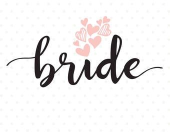 Bride svg file, DIY Bridal Party Shirt, Wedding svg file, Wedding silhouette file, SVG Die Cut file, Commercial cut file, SVG download