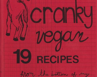 Cranky Vegan: 19 Recipes