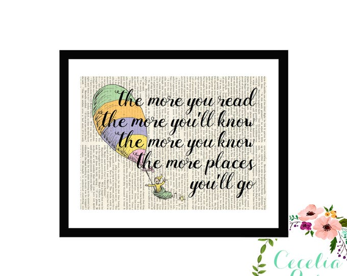 Oh The Places You'll Go Dr. Seuss The More You Read The More You'll Know