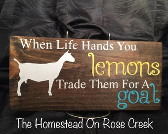 When Life Hands You Lemons, Trade Them For A Goat Wall Hanging Sign Decor