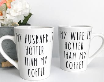 CLEARANCE, My husband, My wife, is hotter than my coffee, mug, Imperfect mug, his and hers, couples mugs, husband, wife, engagement, wedding