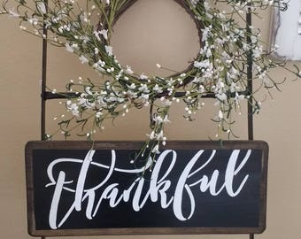 READY TO SHIP, Thankful | Thankful Sign | Give Thanks | Thanksgiving | Home Decor | Wall Art | Farmhouse Sign | Kitchen | Fixer Upper Style