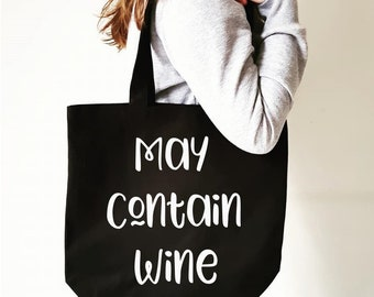 May Contain Wine Bag - Wine Tote Bag - Tote Bag - Shopping Bag - Cotton Shopping Bag - Fair trade - Wine Gift - Wine Lover