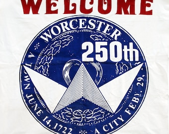 Banner Celebrating Worcester's 250th Birthday