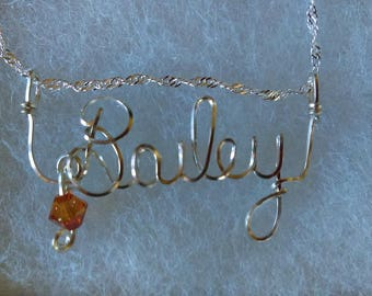 Bailey or ANY Wire Name in your choice of metals teen gift tween gift personalized gift unique gift wire name jewelry