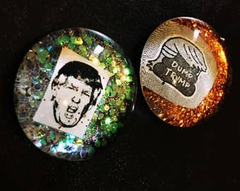"""Dump Trump Set of Two 1.25"""" Glass Pinback Pin/Magnet President Campaign Anti Donald Trump, not my president, Resistance"""