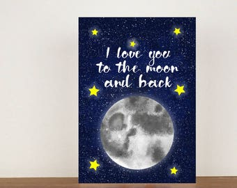 I love you to the moon and back Anniversary Card, Card, Greeting Card, Space Card, Love Card, Valentines Day Card, Anniversary Card