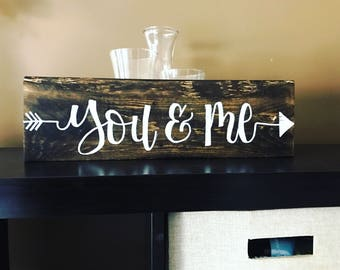 You and Me - Hand Lettered Wooden Sign Made With Reclaimed Wood