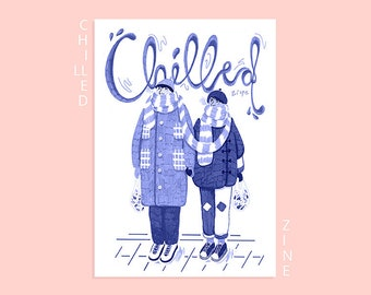Chilled zine