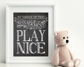 PLAY NICE - Kids art, Kids room decor, teen room decor, tween room decor, playroom prints, playroom decor, funny house rules