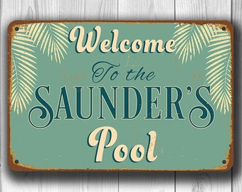 CUSTOM POOL SIGN, Customizable Pool Signs,  Vintage style Pool Sign, Welcome to the Pool, Swimming pool sign, Outdoor Pool Signs, Pool Decor