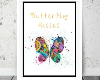 Butterfly, Butterfly print, Butterfly quote, Butterfly kisses, Butterfly art, Butterfly drawing, Butterfly kids room decor, quote prints