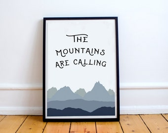 The Mountains Are Calling - John Muir // Print // Adventure  // Wall Art