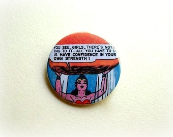 Have confidence in your own strenght - button badge or magnet 1.5 Inch