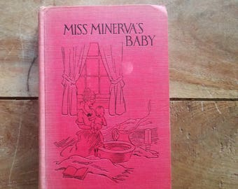 Miss Minerva's Baby by Emma Speed Sampson, 1920, Antique Books, Rare Books, Emma Speed Sampson
