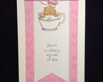 You're Otterly My Cup Of Tea Greeting Card