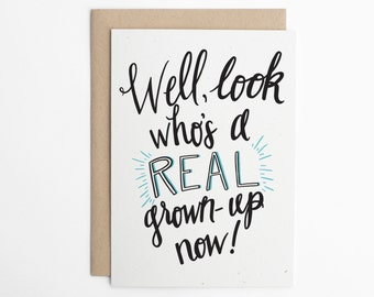 Funny Congratulations Card - Real Grown Up, Adulting Card, Congratulations Card, Congrats, New Job Card, Graduation Card, Moving Card/C-308