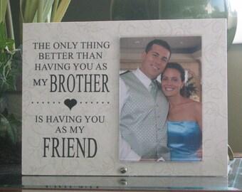 BROTHER - FRIEND, 4 x 6 photo