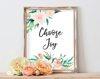Choose Joy, Motivational Quote, Printable Quote, Quote Print, Printable Sign, Digital Print, Wedding Decor, Inspirational Print, Wall Art