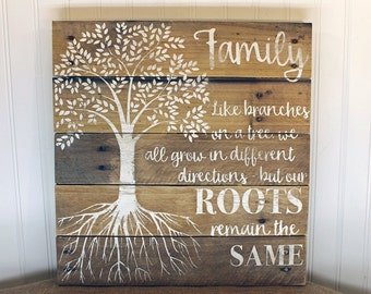 Wooden Family Sign - Family Tree - Like Branches on a Tree Quote - Anniversary Gift - Going Away Gift - Rustic Family Roots Sign - 16x17