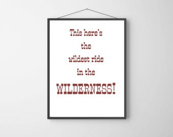 Disney Ride Quote | Quote from Big Thunder Mountain Railroad | Printable Disney Quote | Instant Download | Brown and White | Black and White