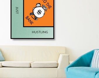Monopoly art etsy monopoly art just hustling to the bank motivational canvas wall art monopoly game style decor office decor hustle art motivational malvernweather Choice Image