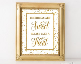 Birthdays Are Sweet Please Take a Treat Party Sign, Gold Birthday Party Sign, White & Gold Glitter, Dessert, Candy, INSTANT PRINTABLE