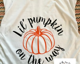 Lil' Pumpkin on the way | lil pumpkin baby shower | lil pumpkin maternity shirt | lil pumpkin | fall maternity shirt | halloween maternity