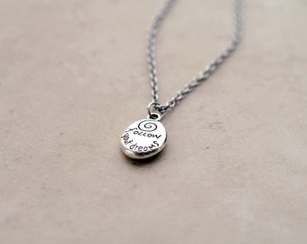 Follow Your Dreams, Be Good, Be True, Be Kind, Follow Your Heart Necklace - Inspirational Jewelry