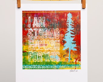 Strong Enough Collage - Yoga Mantra Art - I am Strong Enough Quote - Birth Encouragement