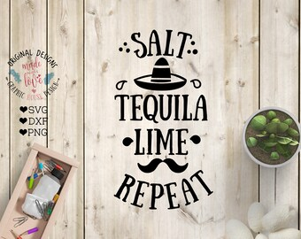 Salt Tequila Lime Repeat svg, mexican hat svg, mustache svg, summer svg, tequila svg, salt and tequila svg, funny svg, funny quotes svg,