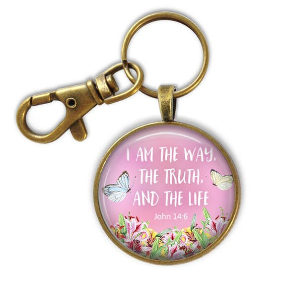 John 14:6 Bible Verse Key chain - I am the Way the Truth and the Life