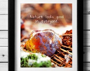 Nature Print, Nature Art Print, Photo Quote, Nature Gift, Art Print Quote, Inspirational Quote Printable, 8x10, 5x7