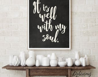 Well with My Soul Christian Wall Art Farmhouse Sign / Farmhouse Printables for Rustic Wall Decor / It is Well Sign Farmhouse Decor Printable