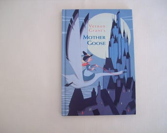 Vernon Grant's Mother Goose 1998 Hardcover