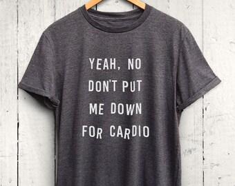 6dd05a40e Funny Workout Tshirt, Cardio Tshirt, Women Workout Tshirt, Funny Workout  Shirt, Cute Gym Shirt, Funny Cardio Workout Shirt