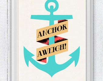 Vintage Anchor aweigh collage , Nautical print poster  - sea life tools print- Original illustration NTC004