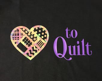 Love to Quilt Quilting tshirt