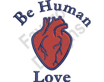 Be Human - Machine Embroidery Design