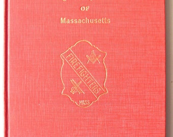 Official Yearbook of the Firefighters' Square Club of Massachusetts Masonic 1955