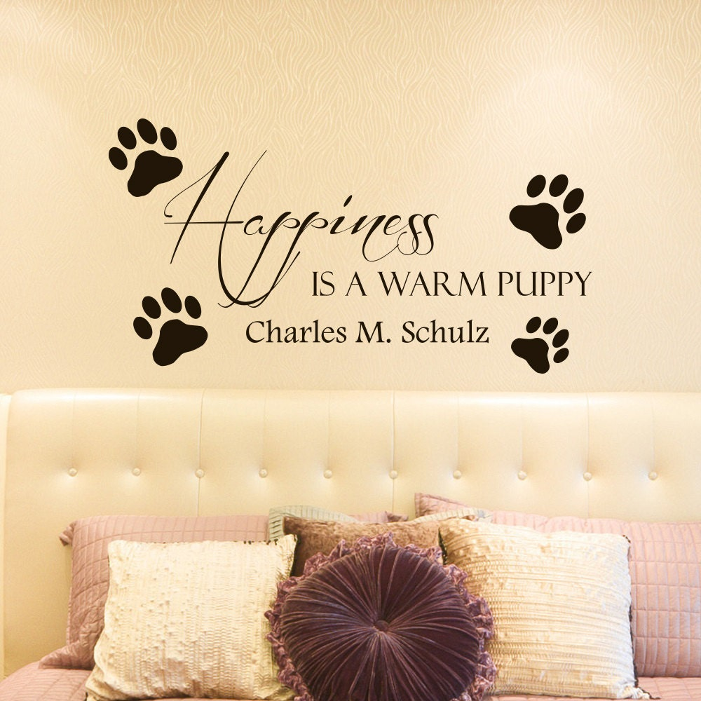 Dog Wall Decals Quotes Happiness Is A Warm Puppy Charles M