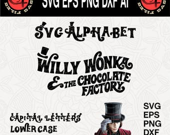 Willy Wonka Alphabet svg, Svg Alphabet, Cricut font svg, Digital Font, Cut files, Font svg,Instant Download,Invitation,Birthday,Eps,Dxf,Png