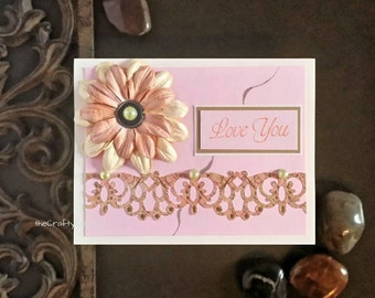 Love you card, Victorian card, Mothers day card, card for mom, pink and peach card, flower card, any occasion card, thinking of you card