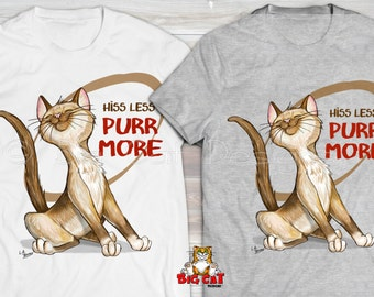 HISS LESS Purr More Cat T-shirt.  Happy Siamese Cat Shirt, Cat Lover Shirt. Cat Lady Tee, Cat Lover Gift,