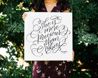 She is More Precious than Rubies FREE SHIPPING Modern Calligraphy Canvas Print Proverbs 3:15 Bible Art Wall Art
